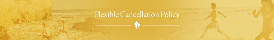 Flexible Cancellation Policy